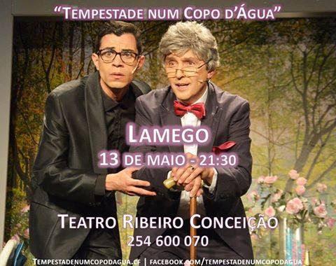 """""""Tempestade num Copo d'Água"""" - Teatro Ribeiro Conceição - 13 de maio"""