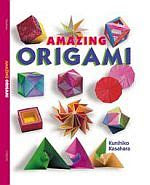 Photo: Amazing Origami Kasahara, Kunihiko Hardcover: 64 pages ; Dimensions (in inches): 0.42 x 10.54 x 8.58  Publisher: Sterling Publications; ISBN: 0806958219; (June 30, 2001)  or  Paperback: 64 pages ; Dimensions (in inches): 0.26 x 10.16 x 7.58  Publisher: Sterling Publications; ISBN: 0806974206; (March 2002)