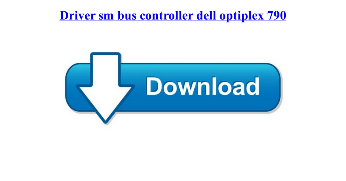 Dell Optiplex 7020 Sm Bus Controller Driver - Dell Photos and Images