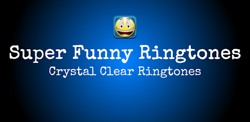 Super Funny Ringtones - Apps on Google Play