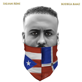 Salaam Remi & Bodega Bamz – Bodega's Way