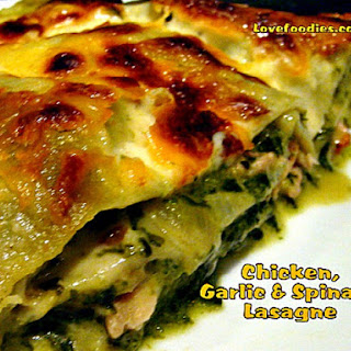 Chicken, Garlic & Spinach Lasagna.