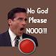 No God Please No Button Download for PC Windows 10/8/7