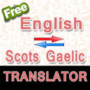 English to Scots Gaelic Translator and Vice Versa