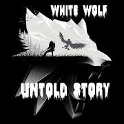 White Wolf Untold Stories