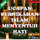 Ucapan Pernikahan Islami Menyentuh Hati Download on Windows