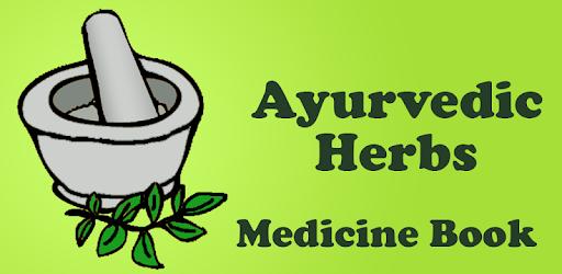 Ayurvedic Herbs✽ Medicine Book - Apps on Google Play