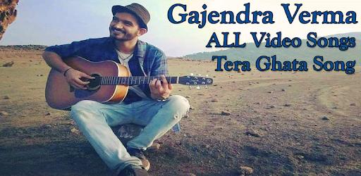 Tera Ghata Video Song Gajendra Verma Songs App Apps On Google Play