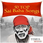50 Top Sai Baba Songs Android APK Download Free By Times Music