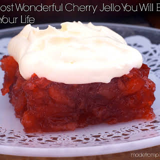 The Most Wonderful Cherry Jello You Will Ever Eat in Your Life.