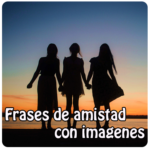 Frases De Amistad Imagenes Aplicacions A Google Play