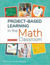 Project-Based Learning in the Math Classroom book