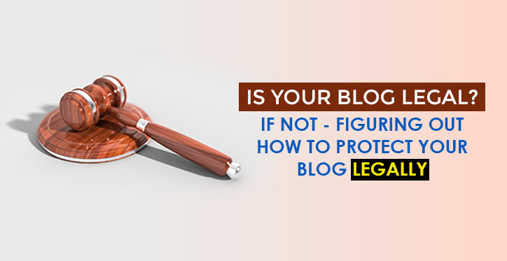 Is Your Blog Legal?