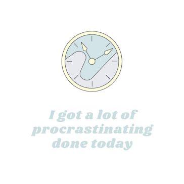 Lot of Procrastinating - Instagram Post template