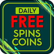 FREE Spin and Coins Daily 2019