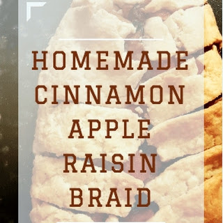 Homemade Cinnamon Apple Raisin Braid