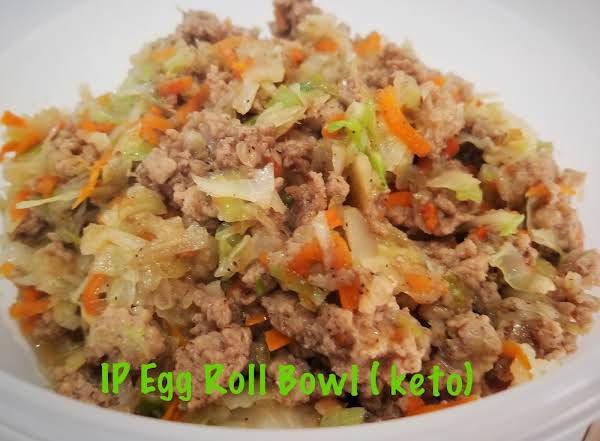 ~ Ip Egg Roll Bowl ( Keto) ~