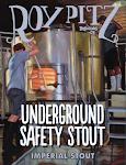 Roy Pitz Underground Safety Stout