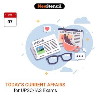 Daily Current Affairs - February 07, 2020 (The Hindu, PIB, Fact Pedia)