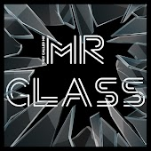 Mr Glass (They Called Me)