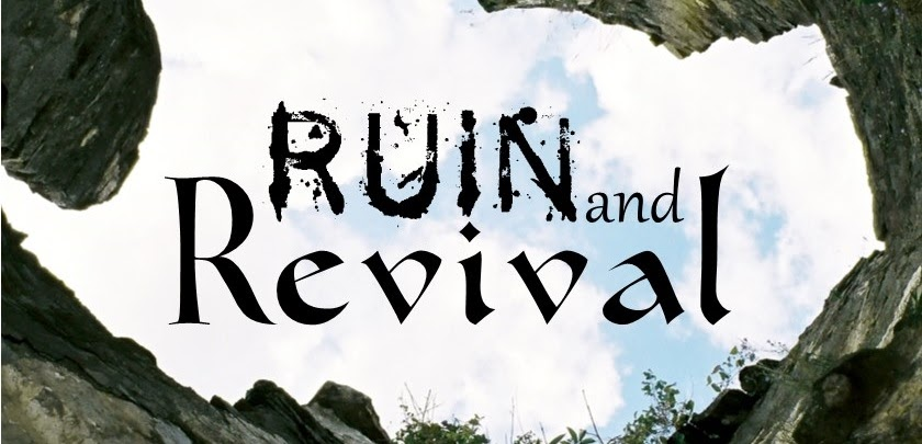 Ruin and Revival