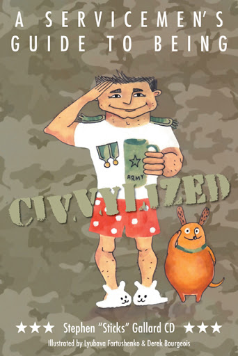 A Servicemen's Guide to Being Civvylized cover