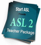 ASL 2 Teacher Package