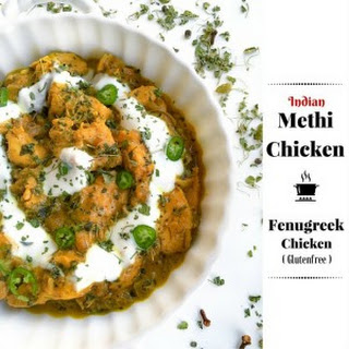 Indian Methi Chicken (Murg Methi - Chicken in Fenugreek Leaves)