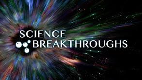 Science Breakthroughs thumbnail