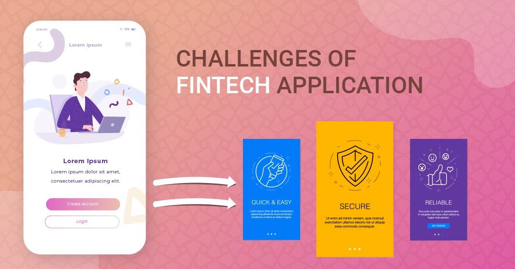 Challenges of Fintech Apps