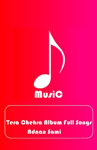 Tera chehra adnan sami mp3 download.