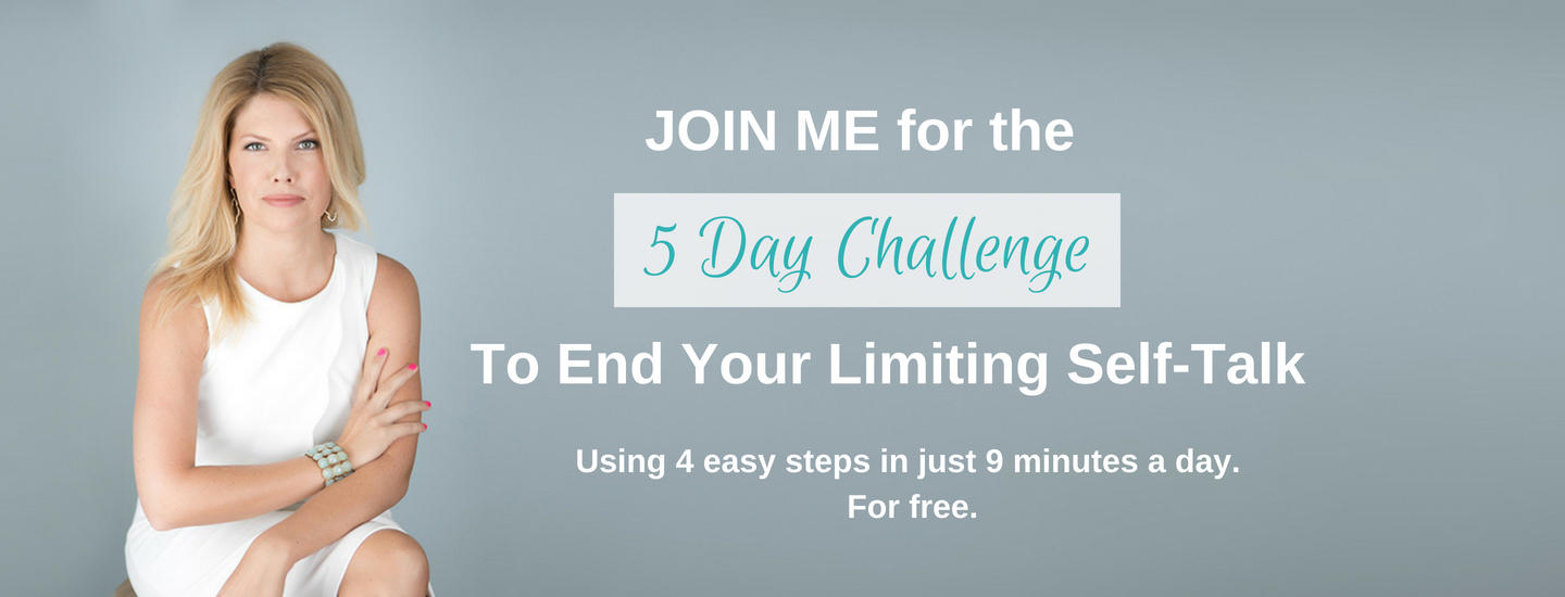 5 Day End Your Limiting Self Talk Challenge