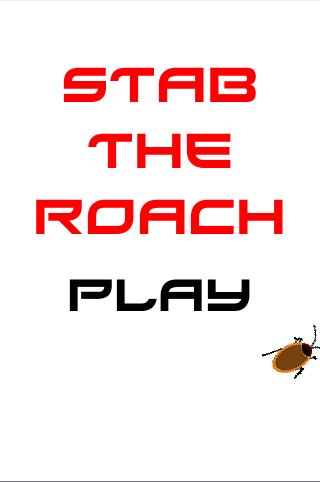 Stab the roach