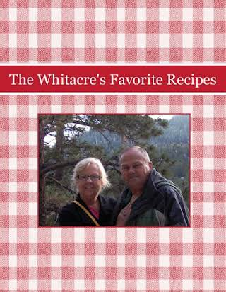 The Whitacre's Favorite Recipes