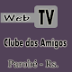 Web Tv Clube dos Amigos Online Download for PC Windows 10/8/7