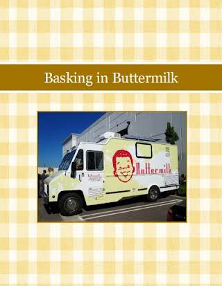 Basking in Buttermilk