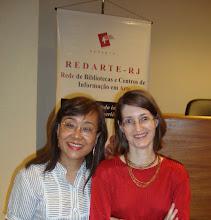 Photo: Mary K. Shinkado (Vice-Presidente da REDARTE/RJ e bibliotecária do MNBA) e Isabel Grau (Presidente da REDARTE/RJ e bibliotecária da UNIRIO).