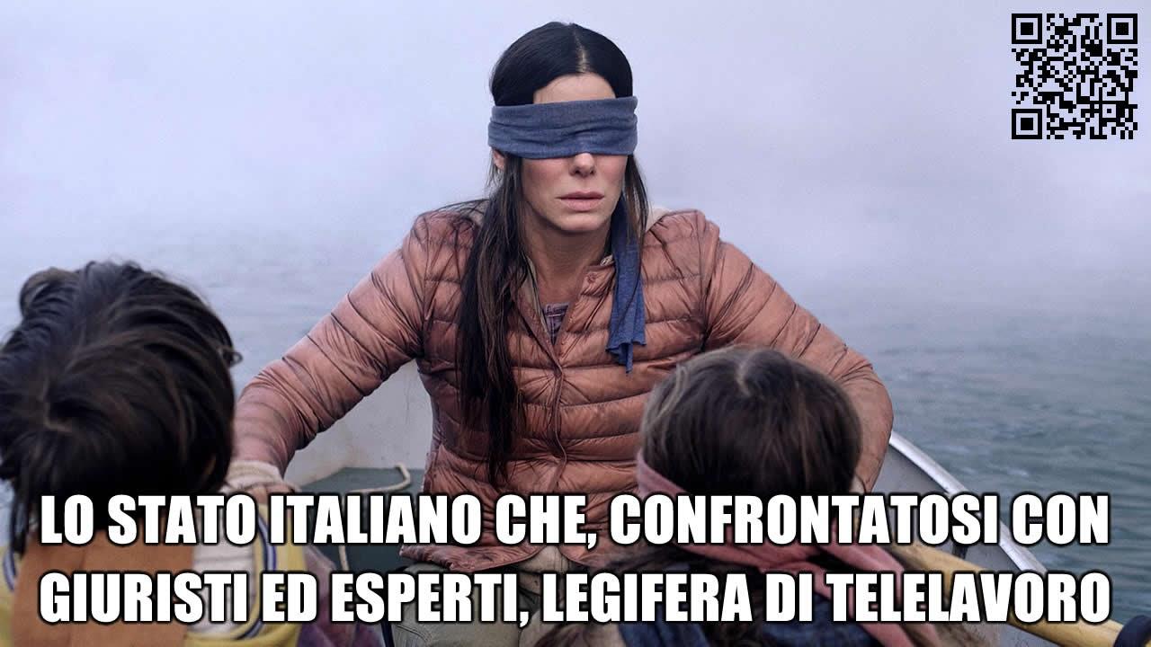 Lo Stato italiano che, confrontatosi con giuristi ed esperti, legifera di Telelavoro