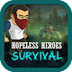 Download Super Hopeless Heroes: Fight For Survival For PC Windows and Mac