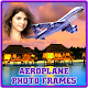 Download Aeroplane Photo Frames For PC Windows and Mac