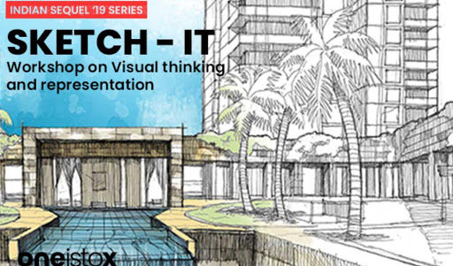 Sketch-it : A workshop on visual thinking and representation - With Ar. Goutham Othayoth
