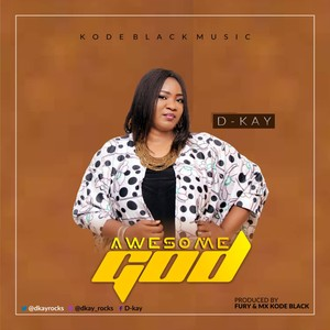 Cover Art for song Awesome GOD by D-kay