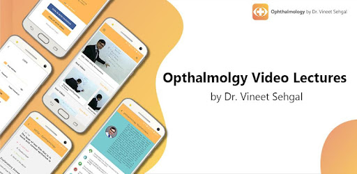 Ophthalmology by Dr  Vineet Sehgal - Apps on Google Play