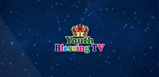 Youth Blessingtv for PC