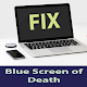 Guide For Fix Computer Blue Screen of Death Download on Windows