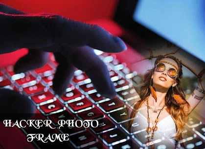 Hacker Photo Frame Apk Latest Version Download For Android 4