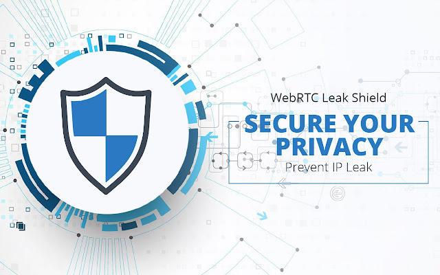 WebRTC Leak Shield