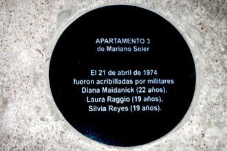 Photo: Marcas de la Memoria (15) Las Muchachas de Abril, 21/04/1974. Diana, Laura y Silvia. Mariano Soler 3098 bis, apto. 3 (esq. Ramón de Santiago). Placa conmemorativa.