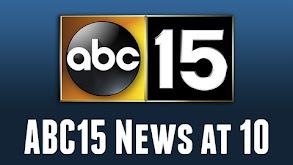 ABC15 News at 10 thumbnail