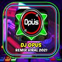 DJ opus Remix Viral 2021 icon